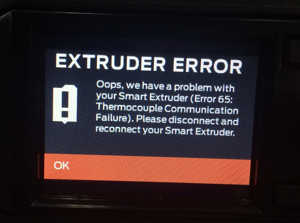 MakerBot Error 65 : Thermocouple Communication failure